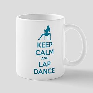 Keep calm and lap dance Mug
