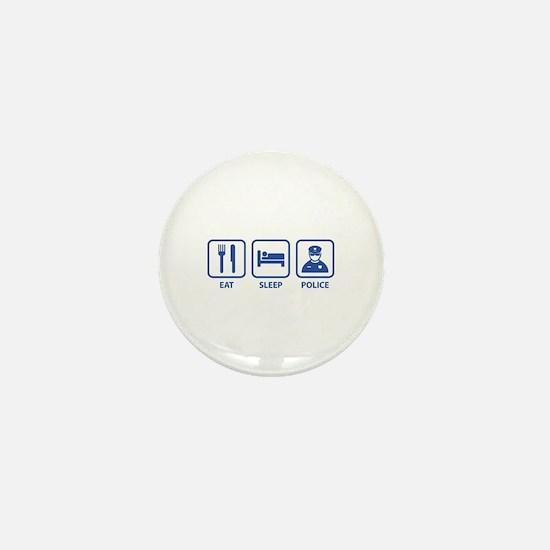 Eat Sleep Police Mini Button