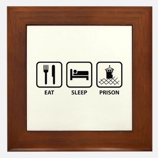 Eat Sleep Prison Framed Tile