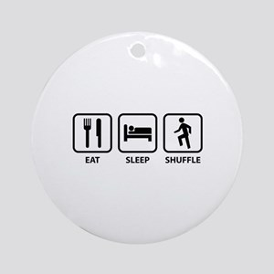 Eat Sleep Shuffle Ornament (Round)