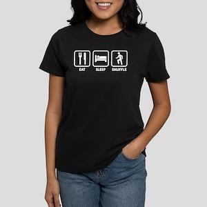 Eat Sleep Shuffle Women's Dark T-Shirt