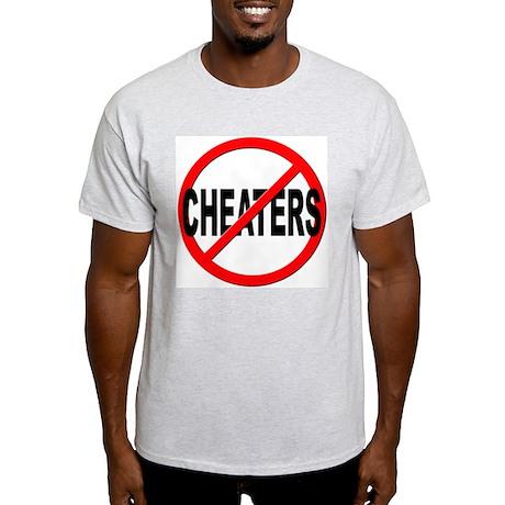 Anti / No Cheaters Light T-Shirt
