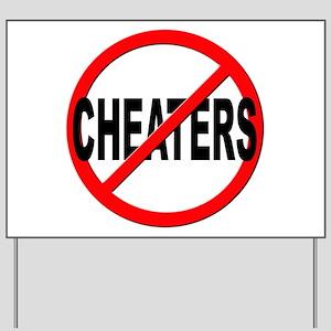 Anti / No Cheaters Yard Sign