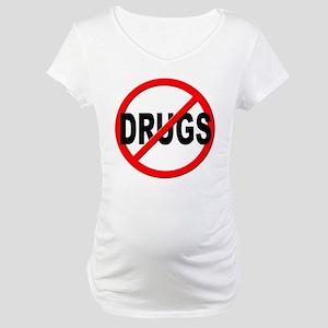 Anti / No Drugs Maternity T-Shirt