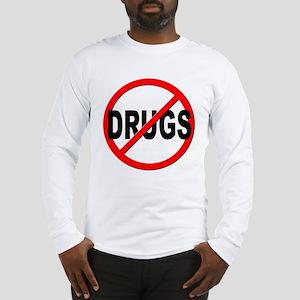 Anti / No Drugs Long Sleeve T-Shirt