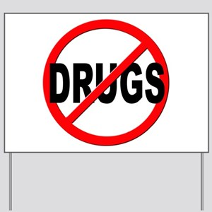 Anti / No Drugs Yard Sign