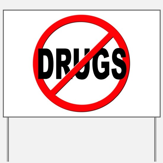 Anti / No Drugs Yard Sign