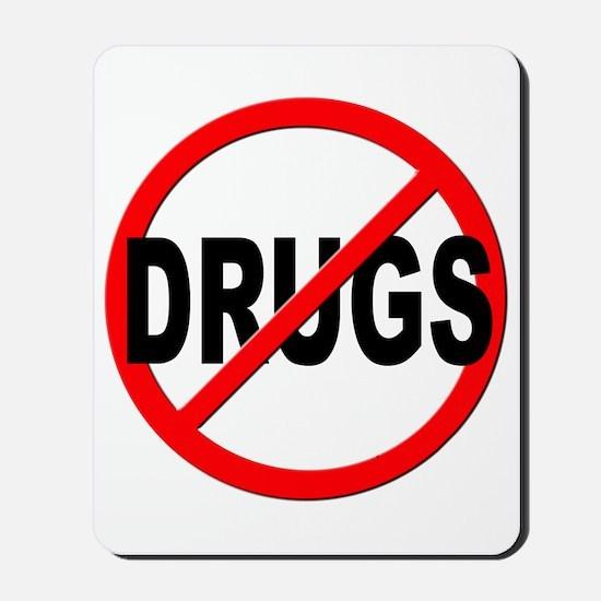 Anti / No Drugs Mousepad