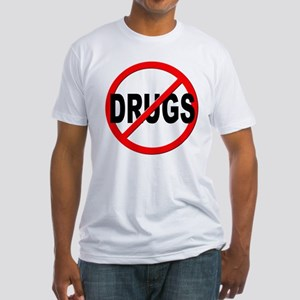 Anti / No Drugs Fitted T-Shirt