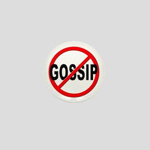 Anti / No Gossip Mini Button