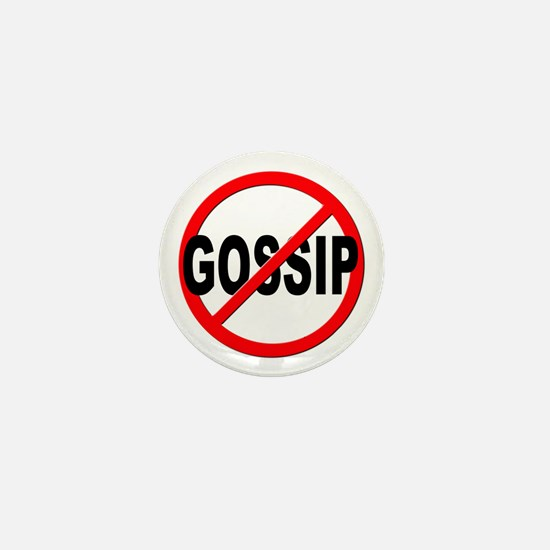 Anti / No Gossip Mini Button