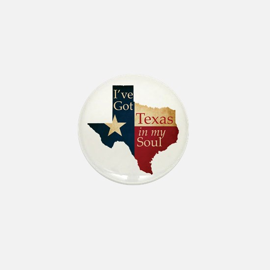 Texas in my Soul Mini Button