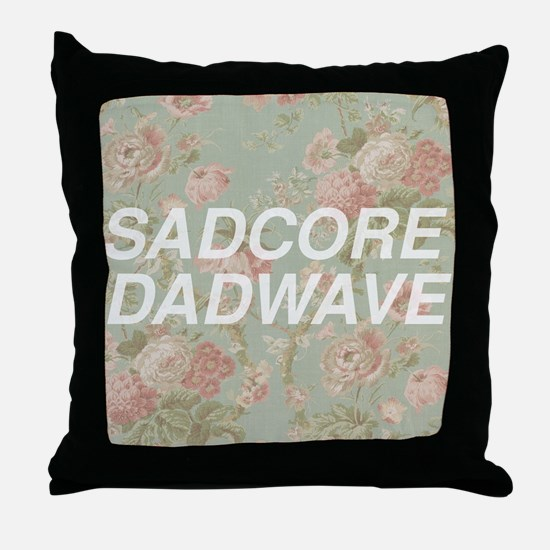 Sadcore Dadwave Throw Pillow