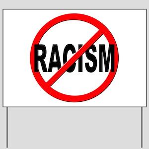 Anti / No Racism Yard Sign