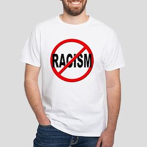 Anti / No Racism White T-Shirt