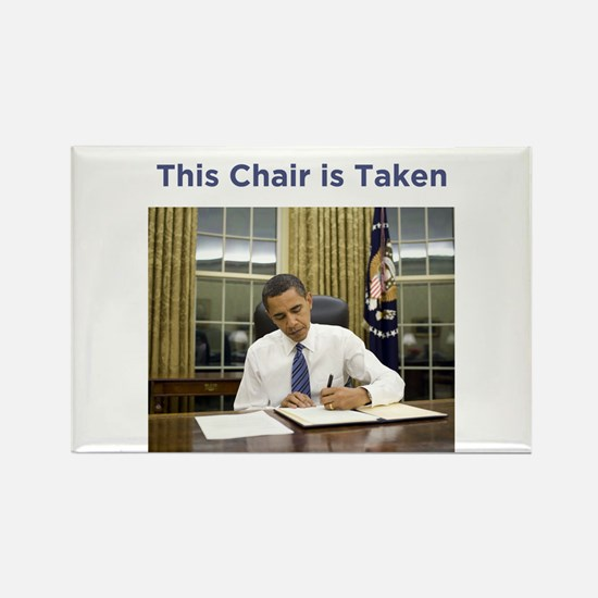 Obama: This Chair is Taken Rectangle Magnet