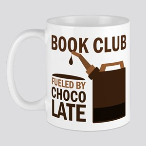 Book Club Fueled By Chocolate Mug