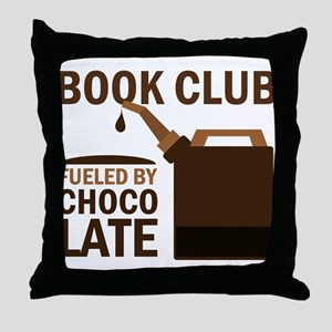 Book Club Fueled By Chocolate Throw Pillow