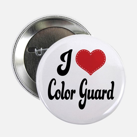 "I Love Color Guard 2.25"" Button"
