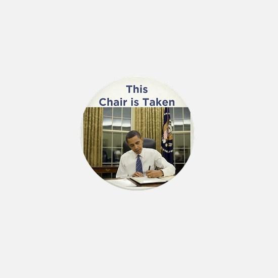 Obama: This Chair is Taken Mini Button