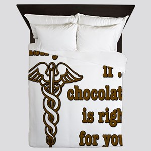 Ask Your Doctor If Chocolate Is Right For You Quee
