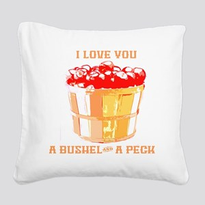 Bushel and a Peck Square Canvas Pillow