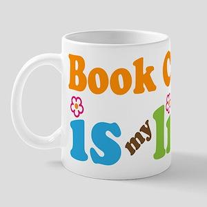 Book Club Is My Life Mug