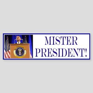 Mister President! Sticker (Bumper)