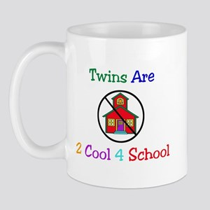 Twins are 2 Cool 4 School Mug