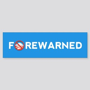 FOREWARNED Bumper Sticker Bumper Sticker