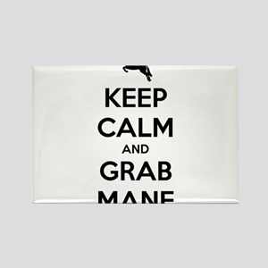 Keep Calm and Grab Mane Rectangle Magnet