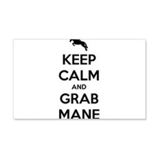 Keep Calm and Grab Mane Wall Decal