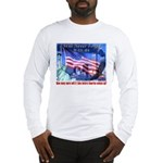 9-11 Tribute & Warning Long Sleeve T-Shirt