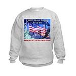 9-11 Tribute & Warning Kids Sweatshirt