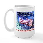 9-11 Tribute & Warning Large Mug