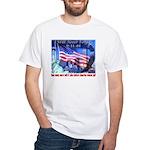 9-11 Tribute & Warning White T-Shirt