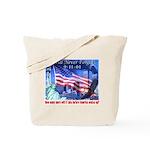 9-11 Tribute & Warning Tote Bag