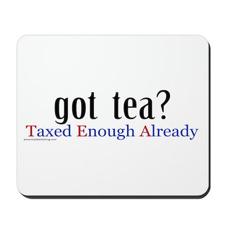 Got Tea Mousepad