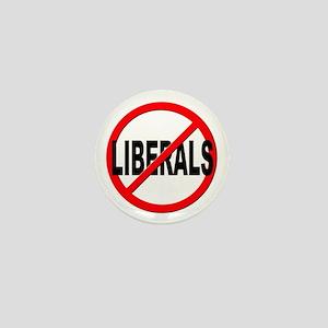Anti / No Liberals Mini Button