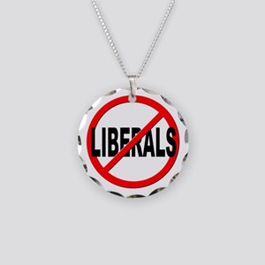 Anti / No Liberals Necklace Circle Charm