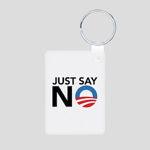 Just Say No Aluminum Photo Keychain