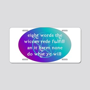 wiccan rede Aluminum License Plate