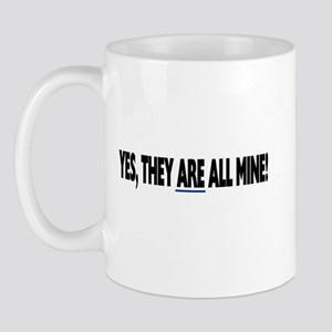Yes, they are all mine! Mug