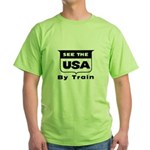 See The USA By Train ! Green T-Shirt