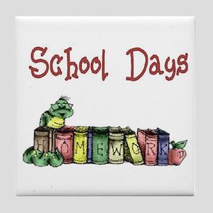 School Days T-Shirts Apparel  Tile Coaster