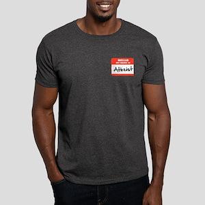 Hello My Name Is Atheist Dark T-Shirt