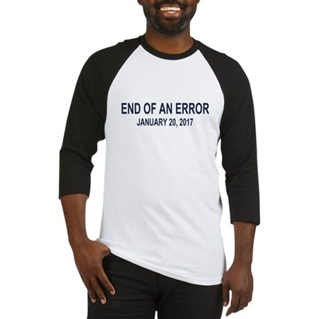 End of an Error Baseball Jersey