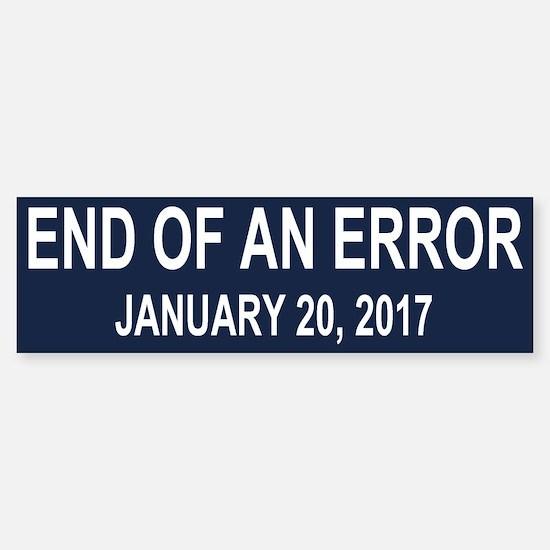 End of an Error Sticker (Bumper)