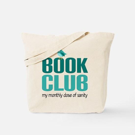 Book Club Sanity Tote Bag