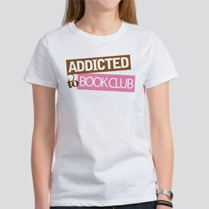 Addicted To Book Club Women's T-Shirt